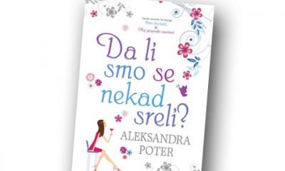 Da li smo se nekad sreli, Aleksandra Poter  %Post Title