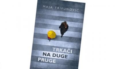 Trkači na duge pruge, Maja Trifunović