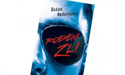 Rođeni zli, Dušan Nedeljković