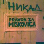 Pravda za Miškovića  %Post Title
