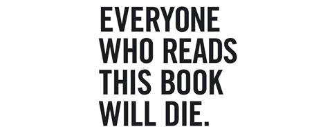 Svako ko pročita ovu knjigu će umreti