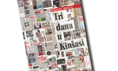 Radovan Nastić - Tri Dana u Kinšasi  %Post Title