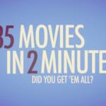 35 filmova za 120 sekundi  %Post Title