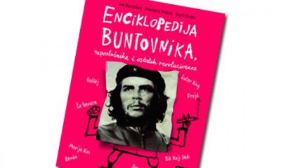 Enciklopedija buntovnika, neposlušnika i ostalih revolucionara