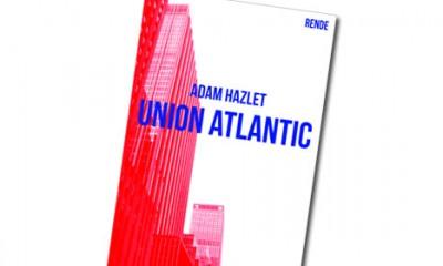Union Atlantic - Adam Hazlet