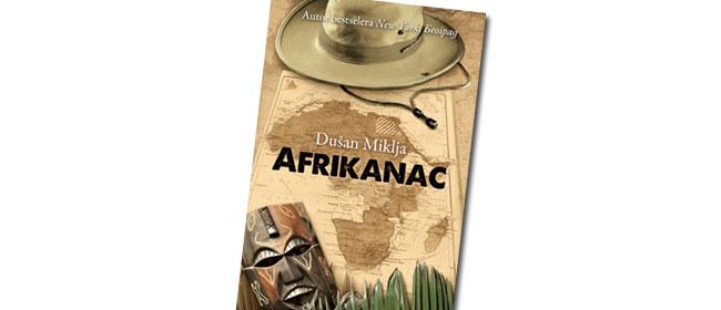 Afrikanac – Dušan Miklja