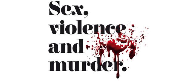 Seks, nasilje i ubistvo