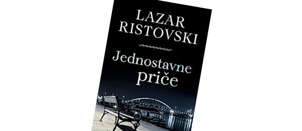Jednostavne priče, Lazar Ristovski