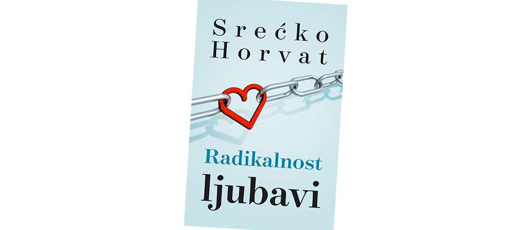 Radikalnost ljubavi, Srećko Horvat